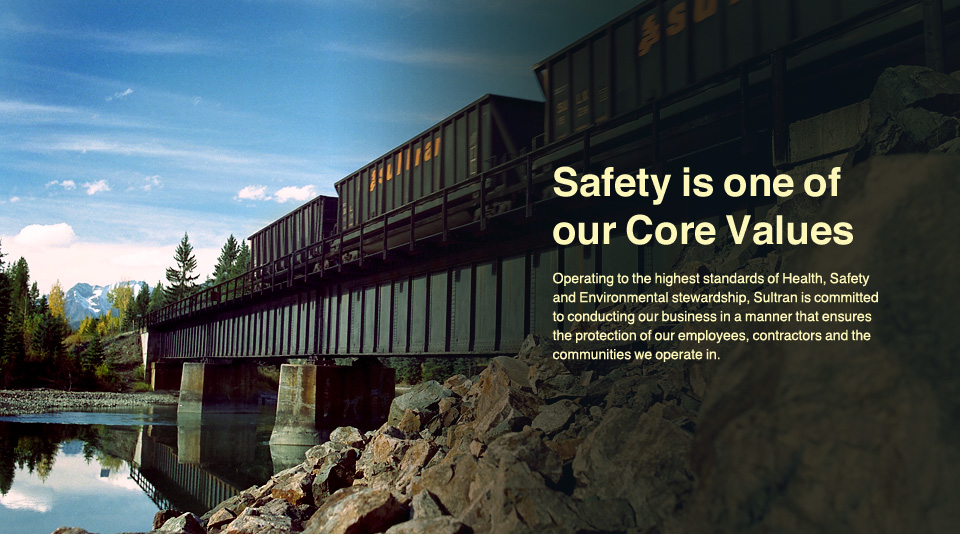 Safety & Environment Image-Safety is one of our Core Values. Operating to the highest standards of Health, Safety and Environmental stewardship, Sultran is committed to conducting our business in a manner that ensures the protection of our employees, contractors and the communities we operate in.